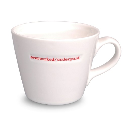 Bucket Mug Overworked/ underpaid